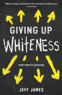 Giving Up Whiteness