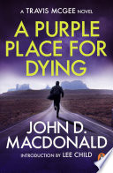 A Purple Place for Dying  Introduction by Lee Child