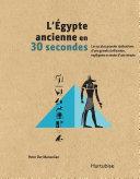Pdf L'Égypte ancienne en 30 secondes Telecharger