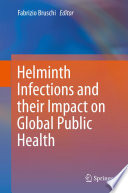 Helminth Infections and their Impact on Global Public Health