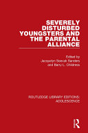 Severely Disturbed Youngsters and the Parental Alliance Pdf/ePub eBook