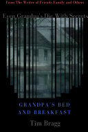 Grandpa's Bed and Breakfast