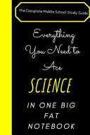 Everything You Need to Ace Science Arts in One Big Fat Notebook Journal Book