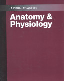 Visual Atlas for Anatomy and Physiology Book PDF