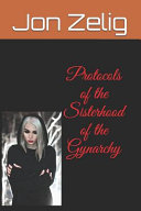 Protocols of the Sisterhood of the Gynarchy