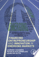 Financing Entrepreneurship and Innovation in Emerging Markets