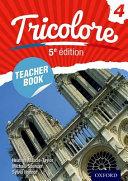 Books - French - Tricolore 5e �dition - Tricolore 4 Teacher Book 4 | ISBN 9780198374763