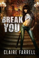 Break You