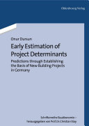 Early Estimation of Project Determinants