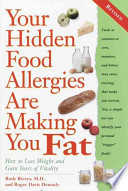 Your Hidden Food Allergies are Making You Fat, Revised