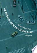 Law  Engineering  and the American Right of Way