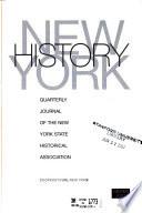 New York History  : Quarterly Journal of the New York State Historical Association , Volume 88