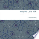 Why We Love You
