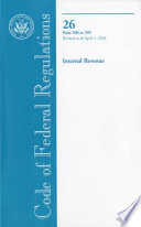 Code Of Federal Regulations Title 26 Internal Revenue Pt 500 599 Revised As Of April 1 2010