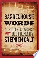 Barrelhouse Words