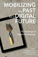 Mobilizing the Past for a Digital Future