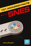 101 Amazing Facts about the SNES ebook