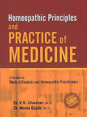 Homeopathic Principles   Practice of Medicine Book