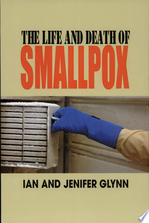 Free Download The Life and Death of Smallpox PDF - Writers Club