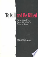 To Kill and be Killed