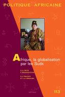 Pdf POLITIQUE AFRICAINE N-113 - Afrique, la globalisation par les Suds Telecharger