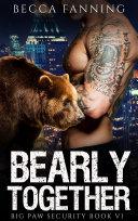 Bearly Together (BBW Bear Shifter Bodyguard Hero Romance)