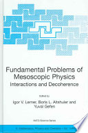 Fundamental Problems of Mesoscopic Physics