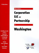 How to Form a Corporation  LLC Or Partnership in Washington