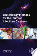 Bacteriology Methods for the Study of Infectious Diseases
