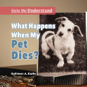 What Happens When My Pet Dies?