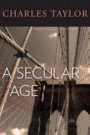 A SECULAR AGE [Pdf/ePub] eBook