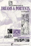 The Interpretation of Dreams & Portents in Antiquity