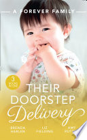 A Forever Family  Their Doorstep Delivery  Baby Talk   Wedding Bells  Those Engaging Garretts     Secret Baby  Surprise Parents   Alejandro s Sexy Secret Book