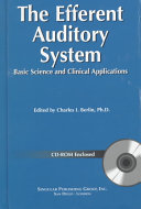 The Efferent Auditory System