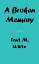 A Broken Memory Pdf