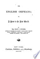 The English Orphans, Or A Home in the New World