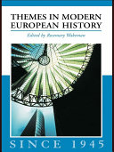 Themes in Modern European History Since 1945