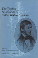 The Topical Notebooks of Ralph Waldo Emerson