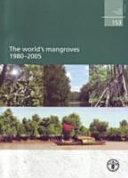 The World s Mangroves  1980 2005