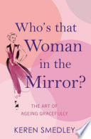 Who s That Woman in the Mirror  Book