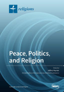 Peace, Politics, and Religion