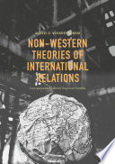 Non Western Theories Of International Relations