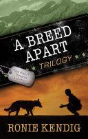 A Breed Apart Trilogy