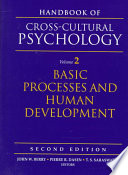 Handbook of Cross-cultural Psychology: Basic processes and human development