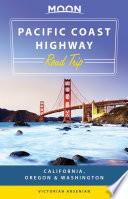 Moon Pacific Coast Highway Road Trip Book