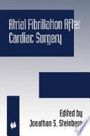 Atrial Fibrillation After Cardiac Surgery Book PDF
