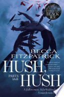 Hush Hush Parts 1 2