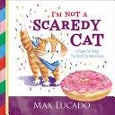 I'm Not a Scaredy-Cat Book Cover
