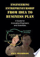 Engineering Entrepreneurship from Idea to Business Plan