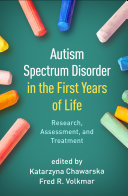 Autism Spectrum Disorder in the First Years of Life Book